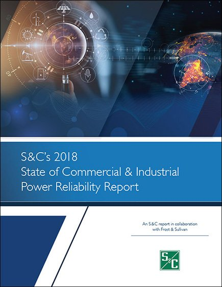 2018 State of Commercial and Industrial Power Reliability Report
